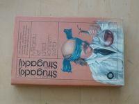A. a B. Strugackij - Miliardu let před koncem světa (1985)