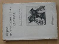 Dr. Fridolín Šlachta - Dějiny hornického města Karvinné (1937) věnování autora, podpis