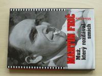 Fiala - Martin Frič - Muž, který rozdával smích (2008)