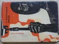 Fiala - V Rasticově městě (1964)