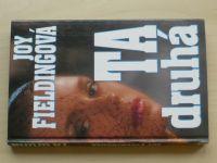 Fieldingová - Ta druhá (1994)