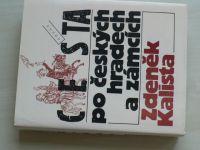 Kalista - Cesta po českých hradech a zámcích (1995)