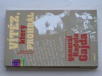 Klimek, Hofman - Vítěz, který prohrál - generál Radola Gajda (1995)