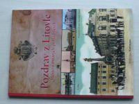 Kollmann - Pozdrav z Litovle - Město na starých pohlednicích (2011)