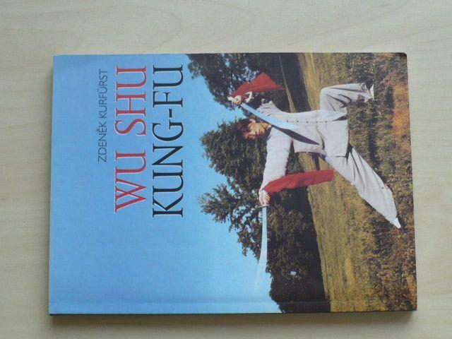 Kürfurst - WU SHU - KUNG-FU (2002) Učebnice základních technik
