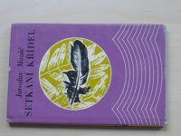 Mazáč - Setkání křídel (1974) podpis autora