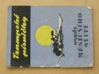 Trampské písničky - Osady měsíčního svitu (1970)