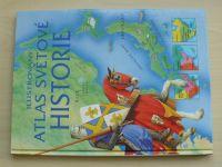 Milesová - Ilustrovaný atlas světové historie (2003)