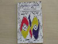 Patricia Lynch - Kouzla a čáry v irských pohádkách (1996)