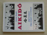 Reguli - Aikidó - Průvodce pro žáky i učitele (2003)
