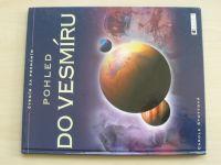 Stottová - Pohled do vesmíru (2006)