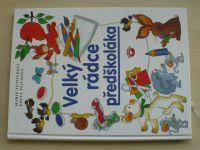 Tetourová, Plicková - Velký rádce předškoláka (2006)