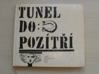 Tunel do pozítří (SNDK 1967)