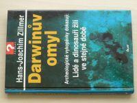 Zillmer - Darwinův omyl (2001)