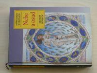 Bobrick - Nebe a osud - Astrologie v dějinách (2008)