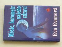 Evanová - Měsíc, barometr našeho zdraví (2002)