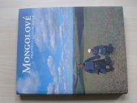 Grollová, Zikmundová - Mongolové pravnuci Čingischána (2001)