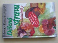 Kellermannová - Dělená strava pro labužníky (2000)