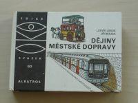 OKO 60 - Losos, Bouda - Dějiny městské dopravy (1983)