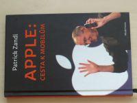 Patrick Zandl - APPLE: Cesta k mobilům (2012)