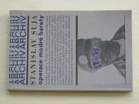 Suja - Operace modré barety (1982)
