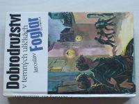 Foglar - Dobrodružství v temných uličkách (1990)