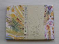 Pablo Neruda - Sto sonetů o lásce (1985)