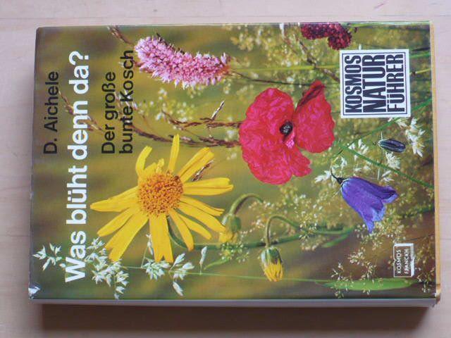 Aichele - Was blüht denn da? Atlas rostlin dle barev květů (1973)