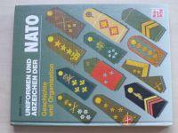Davis - Uniformen und Abzeichen der NATO - Geschichte und Organisation (1991)Uniformy a odznaky NATO