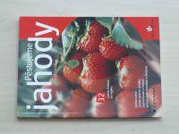 Dušková, Kopřiva - Pěstujeme jahody (2002)