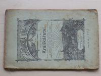 MUDr. Šír - Králíkářství (1898) Nauka o chovu, jich ošetřování, plemenění, zužitkování