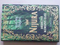 Nuyen - Nijura - Dědictví koruny elfů (2007)