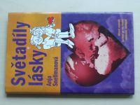 Snellmanová - Světadíly lásky (2007)