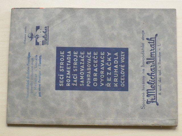 Spojené továrny na hospodářské stroje Fr.Melichar-Umrath Brandýs n.L. - katalog