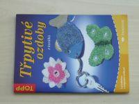 Třpytivé ozdoby z korálků (2005)