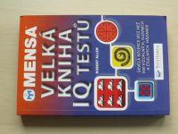 Allen - Mensa Velká kniha IQ testů (2008)