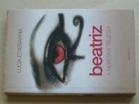 Etxebarria - Beatriz a nebeská těl(es)a (2011)