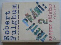 Fulghum - Třetí přání 2 - Zbytek příběhu /skoro/ (2005) + CD