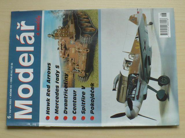 Modelář a modely 6 (2002) ročník LIII.
