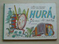 Pechová - Hurá, jdeme do světa (1979)