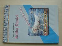 RhDr. Moskala - Kniha Daniel a makabejská teze (1995)