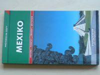 Sucha - Průvodce na cesty - Mexiko (2008)