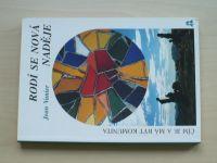 Vanier - Rodí se nová naděje - Čím je a má být komunita (1997)