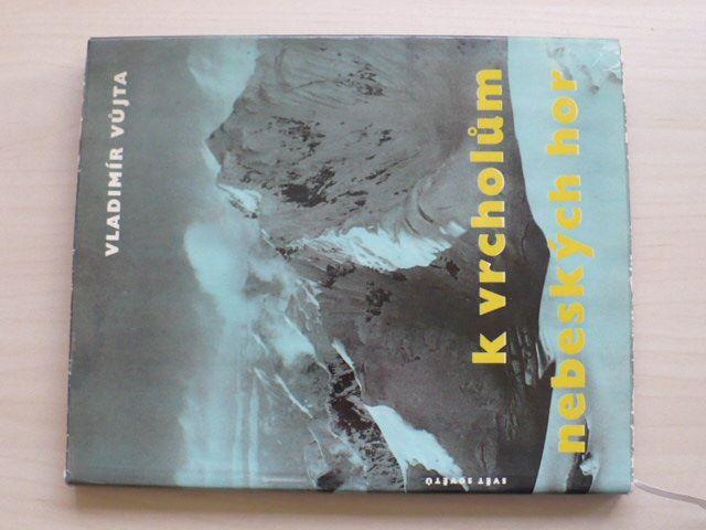 Vůjta - K vrcholům nebeských hor (1961) Kavkaz