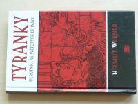 Werner - Tyranky - Ukrutnice ve světových dějinách (2006)