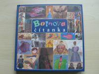 Bornova čítanka (2007) Ilustrace a průvodní texty Adlof Born