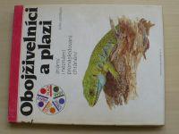 Dmitrijev - Obojživelníci a plazi známí a neznámí pronásledování chránění (1988)