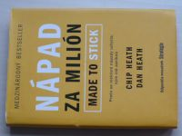Heath - Nápad za milión - Made to stick (2010)