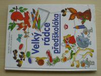 Tetourová - Velký rádce předškoláka (2001)