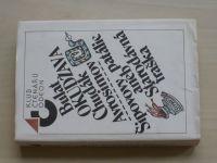 Bulat Okudžava - Chudák Avrosimov - Šipovovy patálie aneb Strarodávná fraška (1987)
